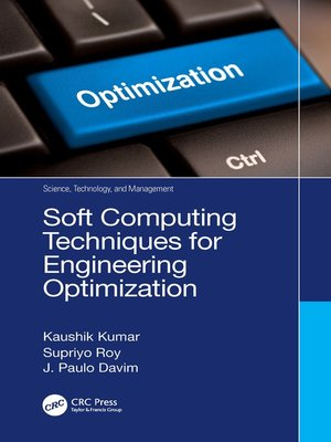 cover image of Soft Computing Techniques for Engineering Optimization